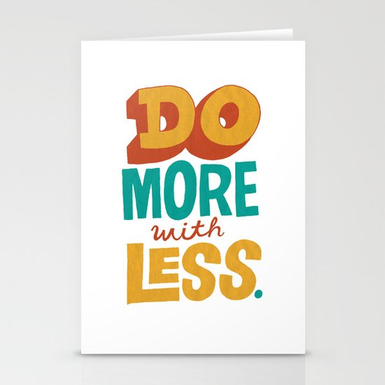 Do More with Less Stationery Cards
