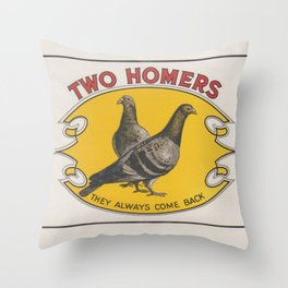 Two Homers (they always come back) Throw Pillow