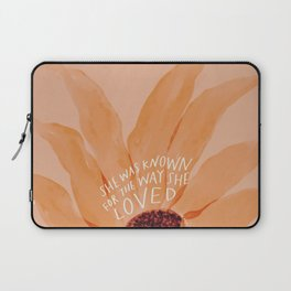 She Was Known For The Way She Loved Laptop Sleeve