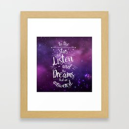 ACOMAF- To the Stars Who Listen And the Dreams that are Answered Framed Art Print