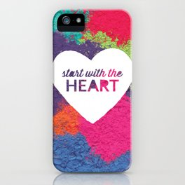 Start With The Heart Quote Print iPhone Case