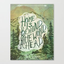 Home Is Behind Canvas Print