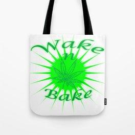 Wake N Bake Tote Bag