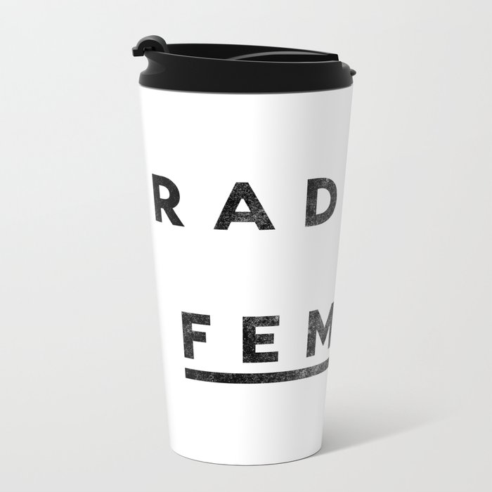 Radical Female Metal Travel Mug