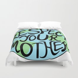 Respect Your Mother Earth Hand Drawn Duvet Cover