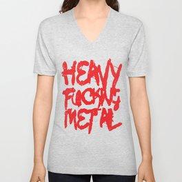 Heavy Fucking Metal Unisex V-Neck