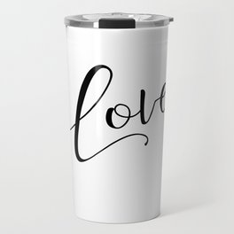 Love in black and white Travel Mug
