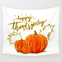Happy Thanksgiving (2) Wall Tapestry