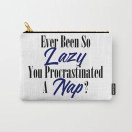 Procrastination Lazy Bum Funny Procrastinate Nap Meme Carry-All Pouch