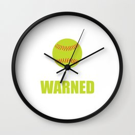 I'm the Girl Your Coach Warned You About Sports T-shirt Wall Clock