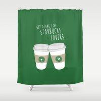 starbucks Shower Curtains featuring Got Along Like Starbucks Lovers - Misheard Lyrics by amejean