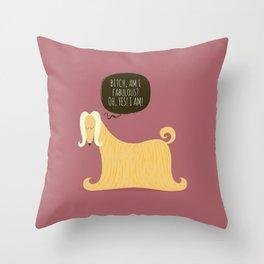 Bitch please! Throw Pillow
