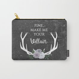 Make me your villain - The Darkling quote - Leigh Bardugo - Grey Carry-All Pouch