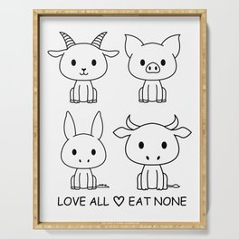 Love all eat none.Gifts for Vegans & vegetarians Serving Tray