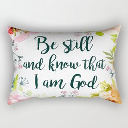 Be Still and Know Rectangular Pillow