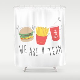 We are A Team Shower Curtain