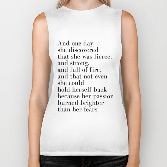 And one day she discovered that she was fierce Biker Tank