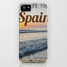 Time for spain iPhone Case