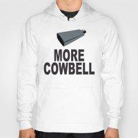 snl Hoodies featuring SNL More Cowbell by jekonu