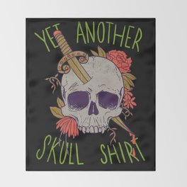 Yet Another Skull Shirt Throw Blanket