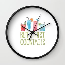 But First, Cocktails. Wall Clock