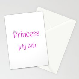 A Princess Is Born On July 24th Funny Birthday Stationery Cards