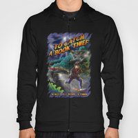 To Catch a Book Thief Hoody