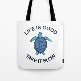 Life Is Good Take It Slow Tote Bag