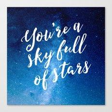 You're A Sky Full Of Stars Art Print Canvas Print