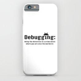 Debugging Definition iPhone Case