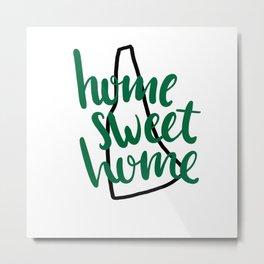 Home Sweet Home New Hampshire Metal Print