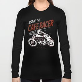 Rise of the Cafe Racer II Long Sleeve T-shirt