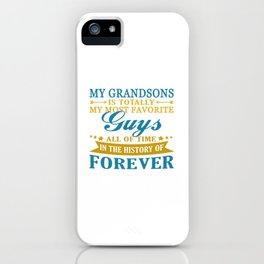 Grandsons Forever iPhone Case