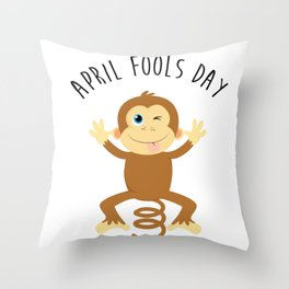 Bounce Monkey Behind You - Happy April Fool's Day Throw Pillow
