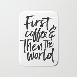 BUT FIRST COFFEE, Kitchen Wall Art,Coffee Sign,Inspirational Quote,Coffee Kitchen Decor,Morning Quot Bath Mat