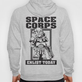 SPACE CORPS - ENLIST TODAY! Hoody