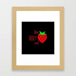 So Berry Cool Framed Art Print