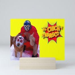 El Chich y Side Kick Mini Art Print