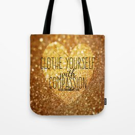 Compassion Tote Bag