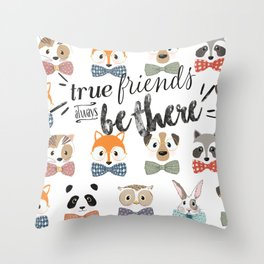 True friends always be there Throw Pillow