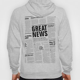 The Good Times Vol. 1, No. 1 / Newspaper with only good news Hoody