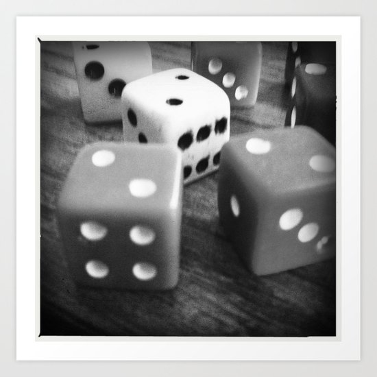 It's a game of chance... Art Print