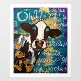 oh la vache! Art Print