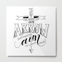 The Heart is an Arrow Metal Print