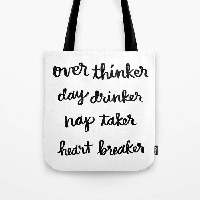 over thinker, day drinker Tote Bag