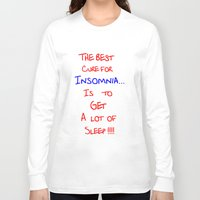 the cure Long Sleeve T-shirts featuring The best cure for... by Brian Raggatt