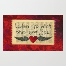 Listen To What Stirs Your Soul Rug