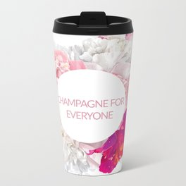 Champagne for everyone Metal Travel Mug