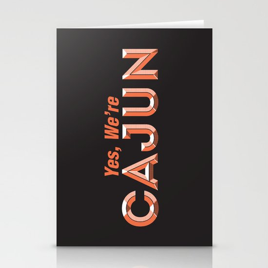 Yes, We're Cajun Stationery Cards