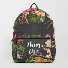Thug Life Backpack